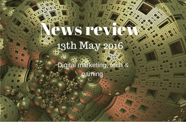 Digital news – 13 May 2016